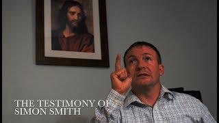 The Testimony of Simon Smith
