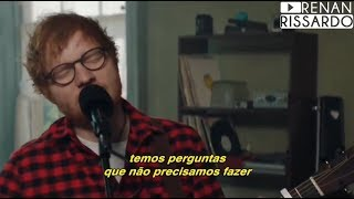 Ed Sheeran How Would You Feel Paean Tradução