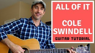 All Of It - Cole Swindell - Guitar Lesson   Tutorial
