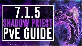 Shadow Priest PvE Guide :: Legion Patch 7.1.5