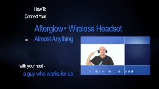 Afterglow wireless headset setup