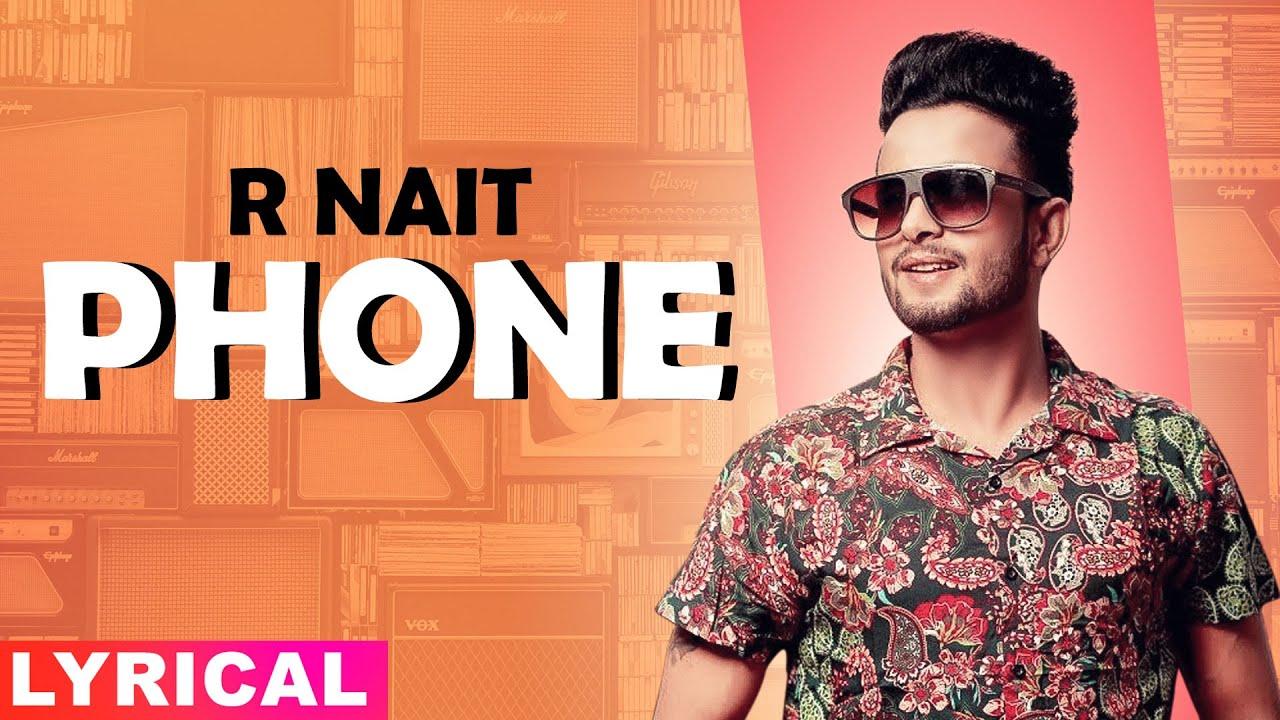Phone (Lyrical) | R Nait |Ft Labh Heera | Ginni Kapoor | Jeona&Jogi | Latest Punjabi Songs 2020