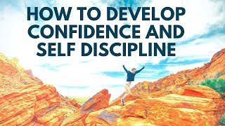 How to Build Confidence and Self Discipline | Morning Pep Talk