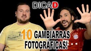 10 Gambiarras Fotográficas - DicaD