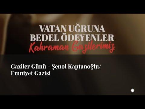 Gaziler Günü - Şenol Kaptanoğlu/Emniyet Gazisi