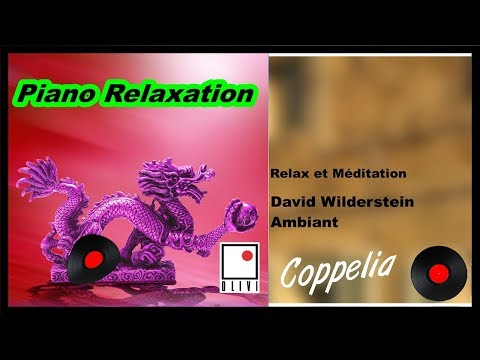 ZEN MUSIC & PIANO RELAXING & MEDITATION PART.1  COPPELIA OLIVI