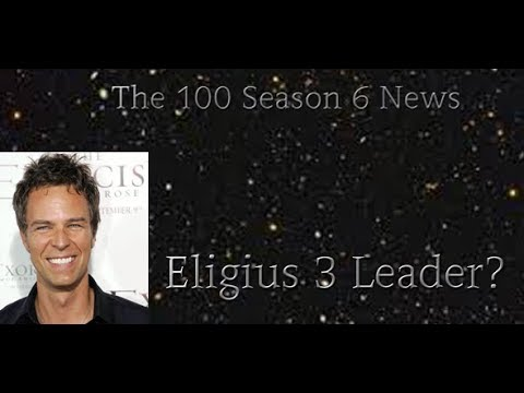 The 100 Season 6 News! JR Bourne joins the cast! Eligius 3 Leader?