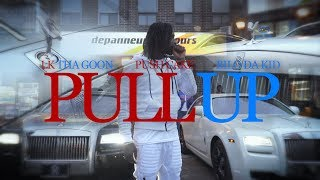 LK Tha Goon & Push Cake & Bilo Da Kid - Pull Up (music video by Kevin Shayne)