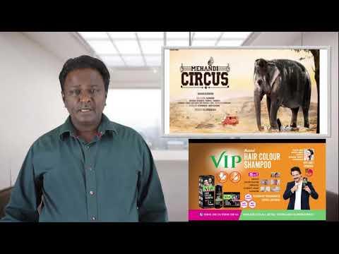Mehendi Circus Review - Tamil Talkies
