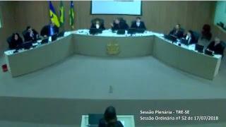 Sessão Ordinária nº 52/2018. Transmissão na íntegra dos julgamentos do Tribunal Regional Eleitoral de Sergipe TRE-SE.