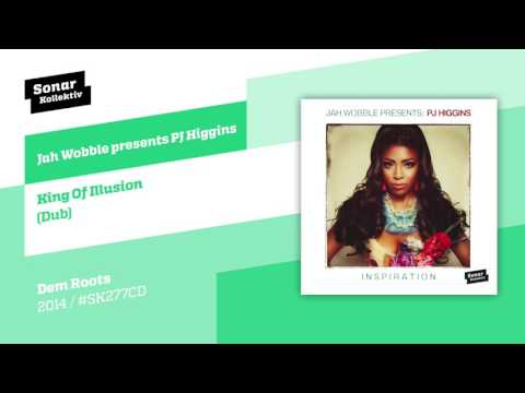 Jah Wobble presents PJ Higgins - King Of Illusion (Dub)