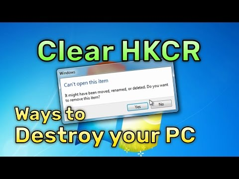 Clearing the Classes Root - Ways to Destroy your PC
