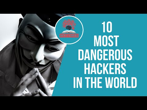 10 most dangerous hackers in the world