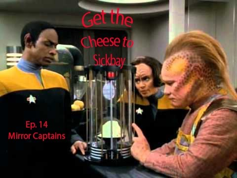 Get the Chese to Sickbay Ep. 14 - Mirror Captains - Star Trek Attack Wing