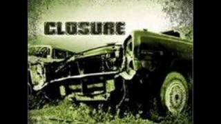 Watch Closure Live Again video
