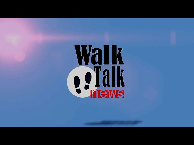 Walk Talk News Show - Temporada 3 Episodio 2