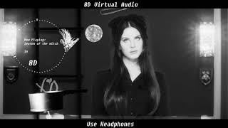 (8D Virtual Audio) Lana Del Rey - Season of the Witch