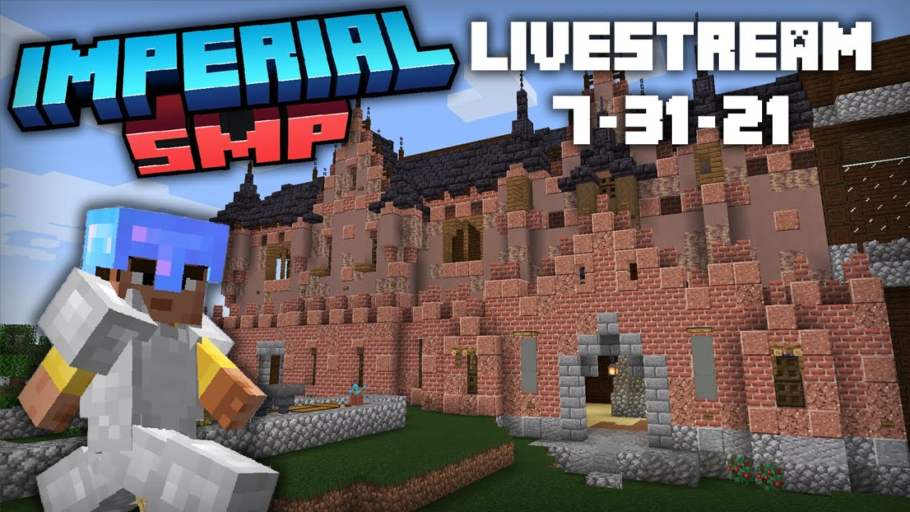 First Youtube Stream in Years! | Minecraft Imperial SMP