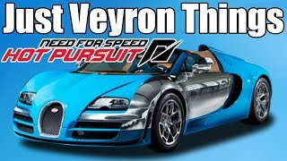 Need For Speed Hot Pursuit Just Bugatti Veyron Things!