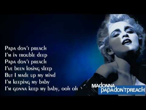 Madonna - Papa Don't Preach (with Lyrics on Screen)