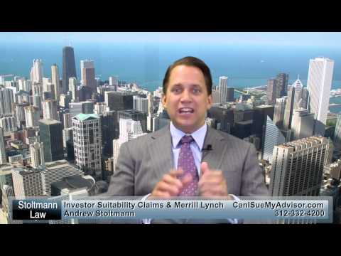 Investor Suitability Claims With Merrill Lynch - Call 312-332-4200