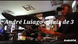 Baixar Tempos modernos - Andre Luiago e banda Raiz de 3
