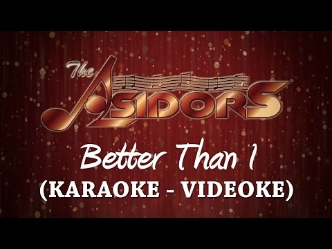Better Than I - The AsidorS | Karaoke - Videoke Version