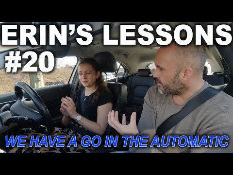 Erin's Lessons #20   We Have A Go In The Automatic