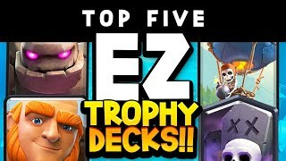 Top 5 Trophy Pushing Decks W/ Low Skill Caps | All Arenas