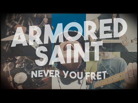 Смотреть клип Armored Saint - Never You Fret