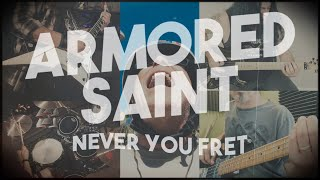 Armored Saint - Never You Fret (OFFICIAL VIDEO)
