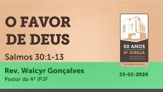 O FAVOR DE DEUS | Salmos 30:1-13