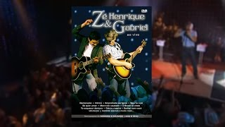zé henrique gabriel ao vivo dvd