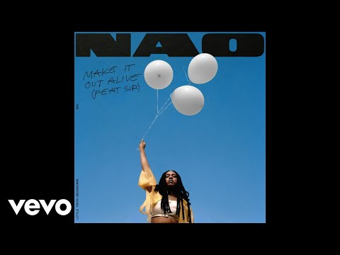 Nao - Make It Out Alive (Audio) ft. SiR