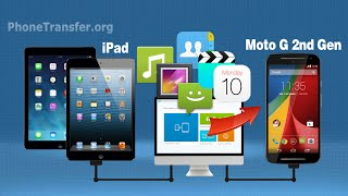 How to Sync Data from iPad to Moto G2, Transfer iPad Files to Moto G 2nd Gen.