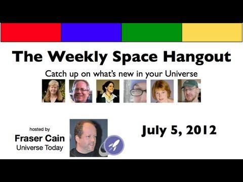 Weekly Space Hangout - 2012-07-15