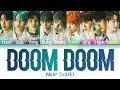 NOIR (느와르) – 'Doom Doom (둠둠)' (Color Coded Lyrics Eng/Rom/Han/가사)