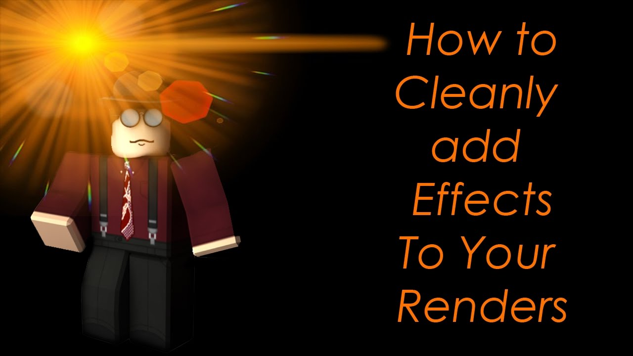 GFX Tutorial: How to add simple effects to renders!