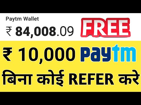 ₹10,000 Paytm Cash Unlimited Trick Working 2019 | Best Earning App 2019