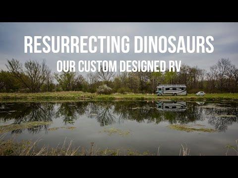 Resurrecting Dinosaurs-Our Custom Designed Bounder RV