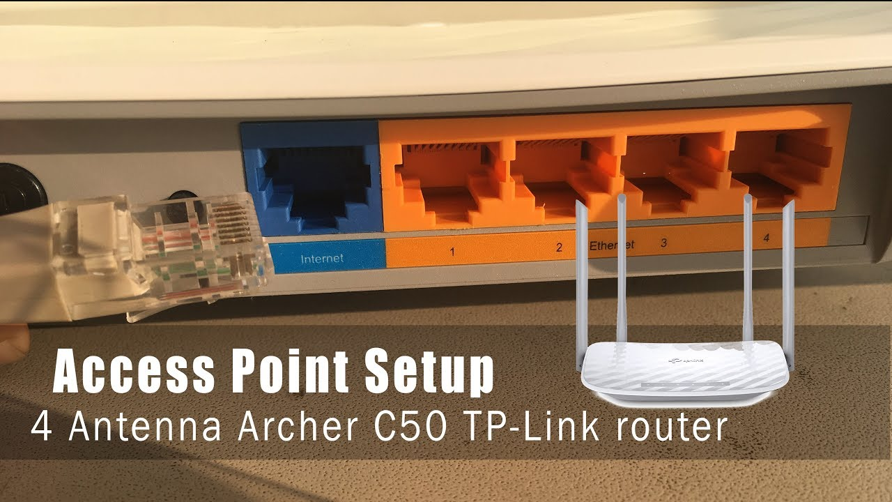 Setup access point mode on TP-Link 4 antenna - Archer C50