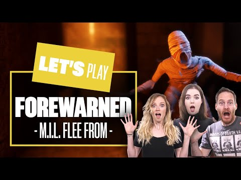 Let's Play Forewarned Multiplayer Gameplay PC - MUMMY I'D LIKE TO FLEE FROM