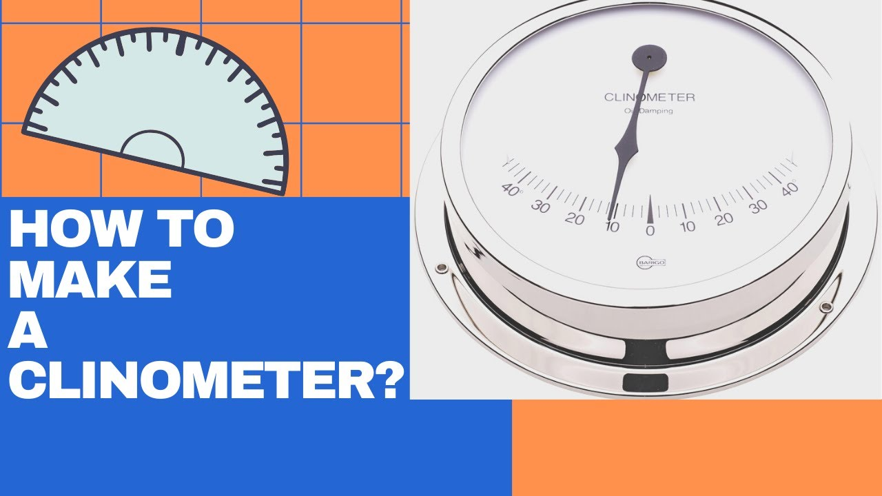 How to Make a Clinometer How to Make a Clinometer new picture