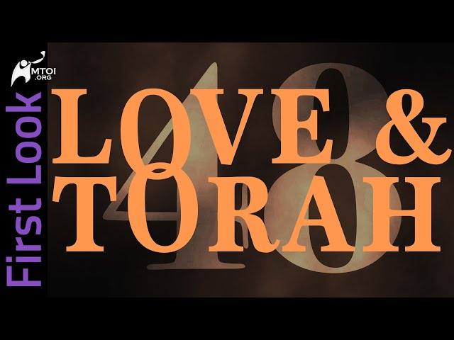 First Look   Love and Torah   Part 48