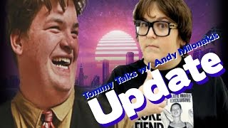 Update video interview with Andy Milonakis on Tommy Talks