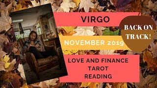 """VIRGO - """"SOMEONE IS GETTING THEIR GROOVE BACK"""" NOVEMBER 2019 LOVE AND FINANCE TAROT READING"""