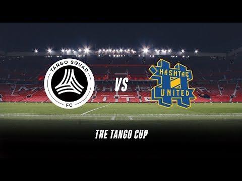 Tango Squad FC Vs Hashtag Utd | #TangoCup | Old Trafford