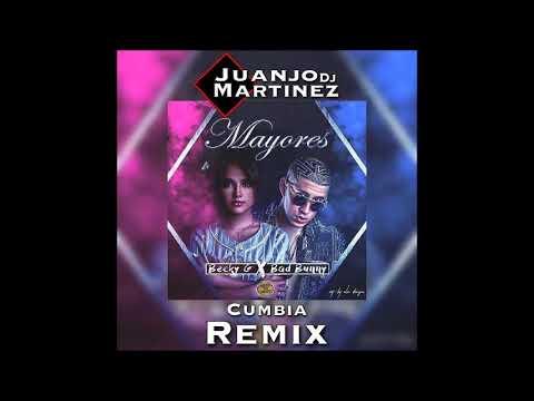 Becky G Ft Bad Bunny   Mayores  Cumbia Remix Dj Juanjo Martínez