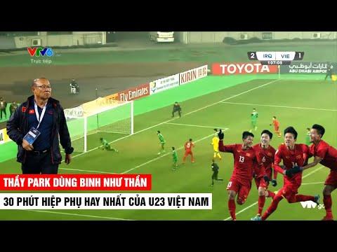 30 Phút Hiệp Phụ Hay Nhất Của U23 Việt Nam Và Tài Dùng Binh Như Thần Của HLV Park | Khán Đài Online