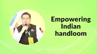Empowering Indian handloom